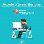Qué es Amazon WorkSpaces y cuáles son sus beneficios